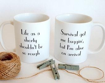 Wu Tang Clan Mugs - Survival Mugs - Shorty Mugs - 90's Hip Hop Mug - Hip Hop Gift - Funny Mugs - Gift for Couple - Valentine's Day Gift