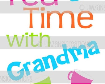 "DIY Printable ""Tea Time with Grandma"" Iron On Transfer (PNG Digital Image)"