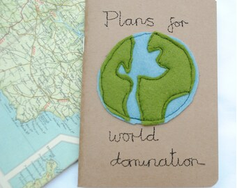 Plans for world domination  jot your ideas here