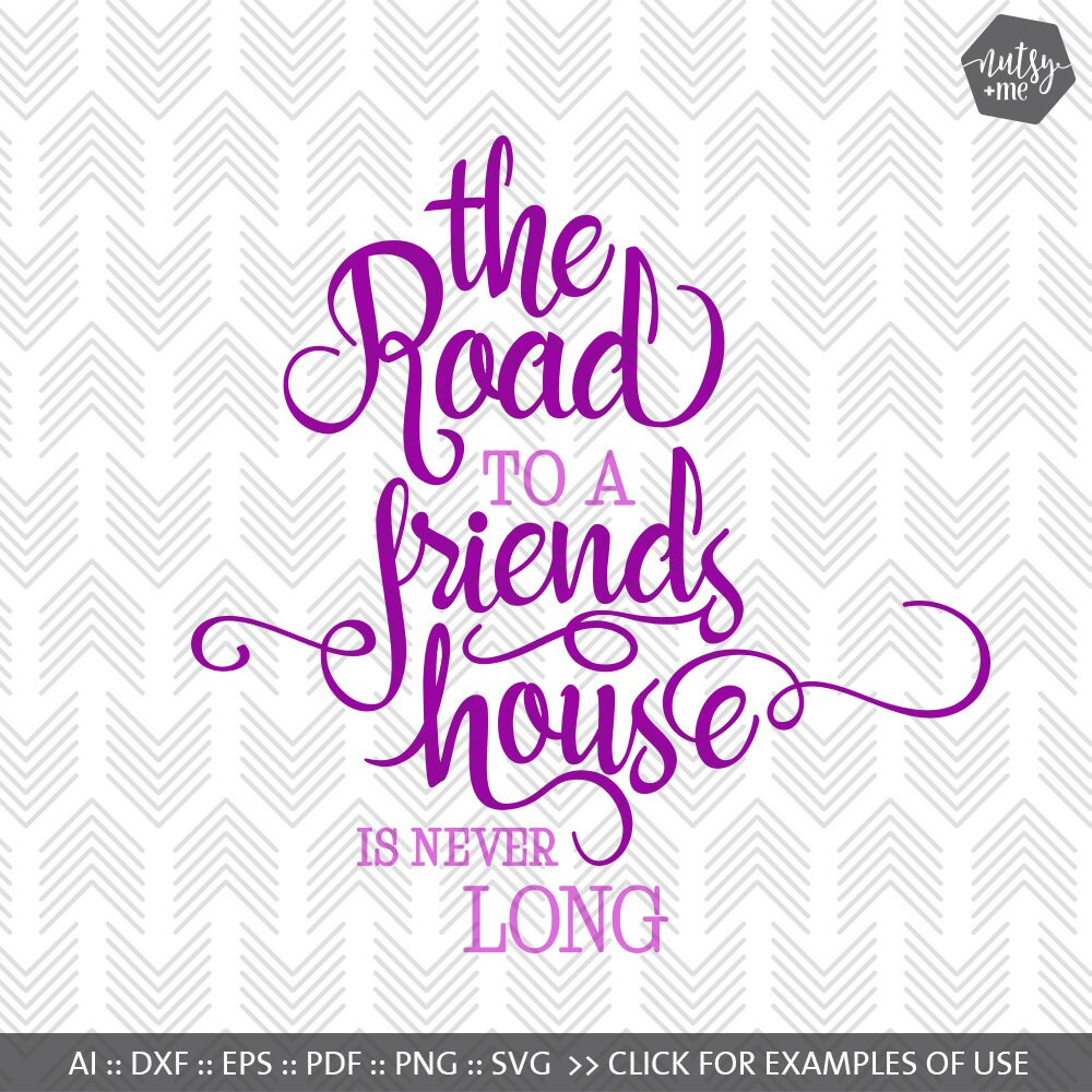 Long Quote About Friendship Svg Cutting Files Friendship Quotes Svg Files For Cricut