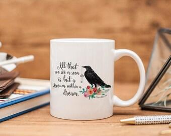 Dream WIthin a Dream Ceramic Mug - Edgar Allan Poe - Raven - Bookish Gift - Book Lover Gift - Book Mug