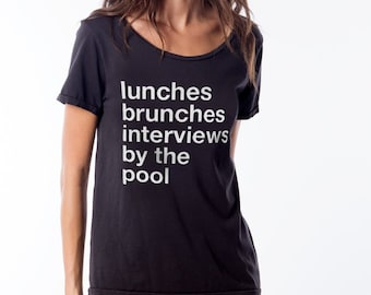 LUNCHES BRUNCHES Interviews By The Pool scoop neck tee