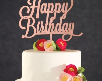 Birthday Cake Topper - Rose Gold Happy Birthday Cake Topper-Rose Gold Birthday Cake Topper-Wooden Cake Topper- Custom Cake Topper