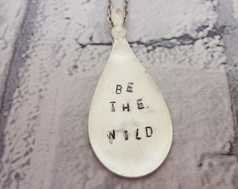 spoon necklace,flatware jewelery,handstamped necklace,wild woman pendant,be the wild,pagan jewellery,silver plated necklace,gift for her