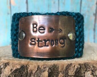 Inspirational Knit Bracelet, Christian Bracelet, Be Strong Bracelet, Teal Knit Cuff Bracelet