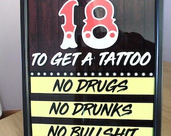 Aluminium Tattoo Shop Sign -you must be 18 to get a tattoo