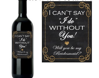 Will You Be My Bridesmaid Wine Label, Bridesmaid Wine Label, Maid of Honor Wine Label, INSTANT DOWNLOAD
