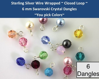 Six 6 CLOSED LOOP  sterling silver wire wrapped Swarovski 6mm crystal or pearl round dangles charms drops- for bracelets necklaces earrings