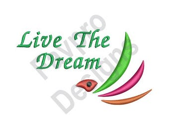 Live The Dream - Machine Embroidery Design