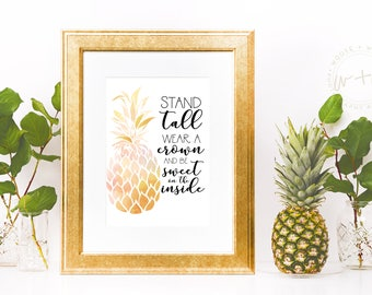 Pineapple Quote Watercolor Art Print