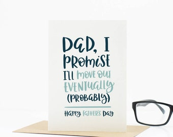Funny Fathers Day Card - Dad Card - Card for Dad - Move Out