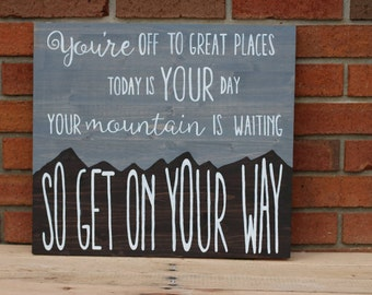 You're Mountain is Waiting Wood Sign