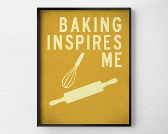 Baking Print, Kitchen Decor, Kitchen Print, Typography Poster, Wall Art, Inspirational Print, Baking Poster, Kitchen Quote Art, 0263