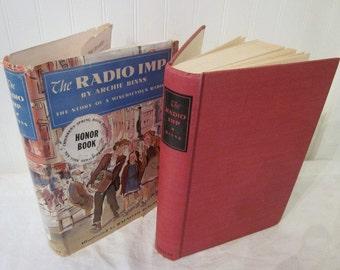RARE vintage The Radio Imp by Archie Binns, The Story of a Mischievous Radio, First Edition HCDJ, (c) 1950 book. Rafaello Busoni. FREE Ship