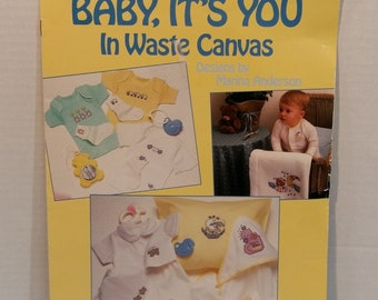 Baby It's You In Waste Canvas Counted Cross Stitch Patterns 15 Patterns by Leisure Arts