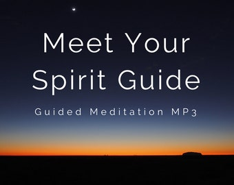 Guided Meditation to Meet Your Spirit Guide - 40 Minute MP3