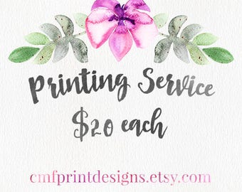 PRINTING SERVICE - Purchase this if you'd like me to print and ship a print to you