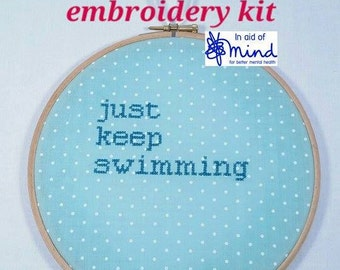 """Dory Cross Stitch KIT """"Just Keep Swimming"""" Embroidery 8"""" hanging mental health charity awareness diy gift funny quote positivity nemo gift"""