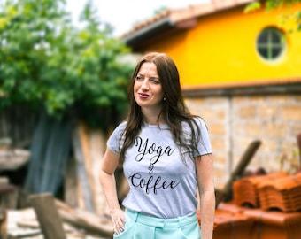 Coffee yoga shirt / Yoga coffee shirt / Yoga and coffee shirt / Coffee and yoga shirt / Coffee yoga tshirt / Yoga coffee tshirt /