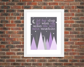 """Purple mountains, """"Let her sleep, for when she wakes she will move mountains"""", wall art print decor, gift, present, The Petunia Tree"""