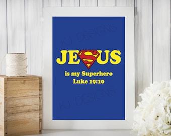 Jesus, superhero, scripture, print, wall art, 8x10, home decor, God, blue, yellow, red, gift, Jesus is my superhero, Luke 19:10, classroom