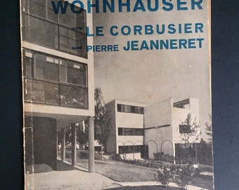 2 Houses by LE CORBUSIER and Pierre JEANNERET Modernist Architecture Bauhaus 1928