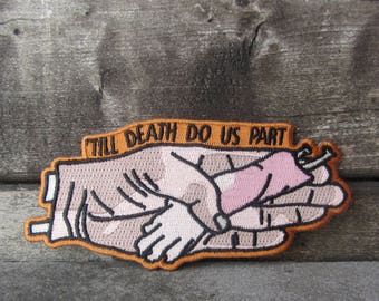 Till Death Do Us Part Patch - BIG 4.84x2.24inch - PREMIUM QUALITY!