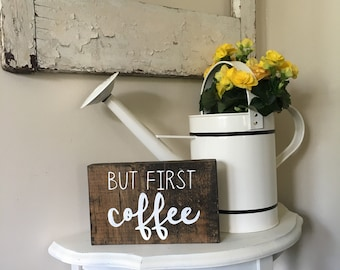 But First Coffee Handmade Wood Sign