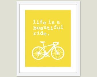 Bicycle Art Print - Bicycle Wall Art - Life is a beautiful ride Print - Yellow Bike Print - Bike Wall Art - Bicycle print - custom color