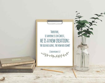 Bible Verse Art Print New Creation 2 Corinthians 5:17 Printable (wall decor poster typography inspirational quotes INSTANT DOWNLOAD)