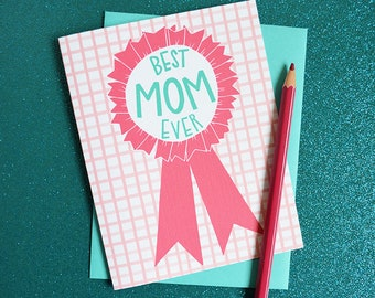 Best Mom EVER, Happy Mother's Day, Mother's Day Card Funny, #1 Mom, Mama, Greeting Card, Hand Drawn, Illustration, Ribbon, Mom Award