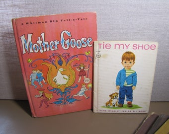 Two (2) Vintage Children's Books - Tie My Shoe and A Whitman Big Tell-a-Tale Mother Goose