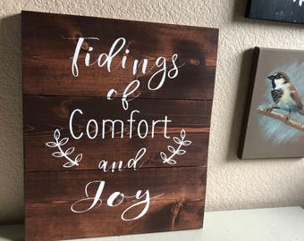 Tidings of Comfort and Joy - Rustic Wooden Christmas Sign