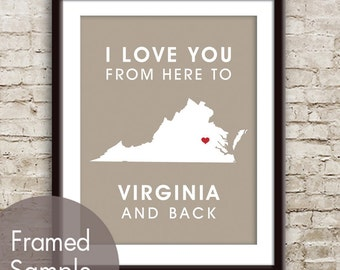 Virginia Poster Print Map Wall Art - Unframed (featured in Truffle Brown) / I Love You From Here to Virginia and Back-Custom Colors