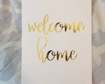 Welcome Home! Gold foil