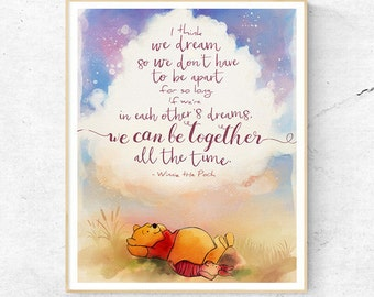 Winnie the Pooh In Dreams we can be together all the time Quote, Wall Art Print, Nursery Decor, Printable Digital Download, Large Poster