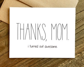 Funny Mother's Day Card - Mother's Day Card - Card for Mom - Mom, I'm Awesome.