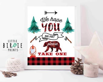 Lumberjack First Birthday Party Lumberjack sign Hope you had fun please take one Party favor sign Lumberjack watercolor instant download