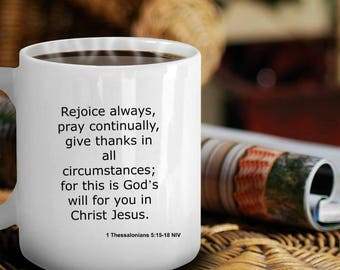 Rejoice and Give Thanks Inspirational Mug