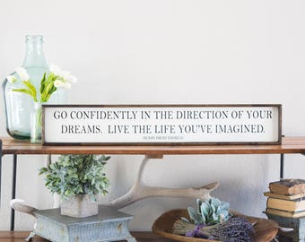Go confidently in the direction of your dreams Live the life you've imagined, inspirational, encouragement gift, Thoreau, HDT, graduation