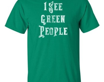 I See Green People | Funny St. Patty's Day Tee | St. Patrick's Day Irish T-shirt