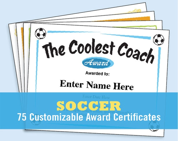 soccer certificates soccer awards templates child certificate kid certificate soccer coach soccer mom soccer lover etsy top seller