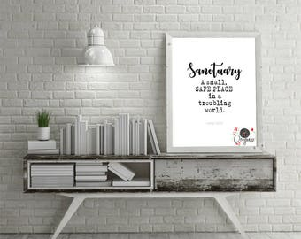 LEMONY SNICKET-Sanctuary A small, safe place in a troubling world-Series of Unfortunate events-Inspirational quote-House warming-Home decor