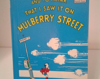 Dr. Seuss 1964 And To Think I Saw It On Mulberry Street Book Club Edition