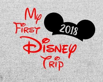 My first disney trip 2018 svg, my first disney trip clipart, printable, mickey mouse svg, disney trip svg, dxf, png