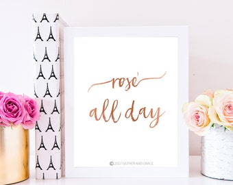 Rose' All Day - Rose' All Day Printable - Printable - Rose Gold Printable - Rose' - Gift for Her - Rose' Printable - Rose' Quote - Quote