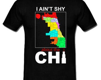 "Black Art, African American Art, ""I Ain't Shy About The Chi"" T- Shirt"