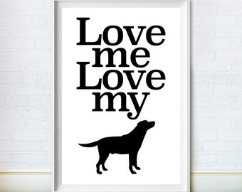 Dog Art Print, Love Poster, Dog Lovers Gift, Black and White Decor, Canine Wall Art, Typography, Famous Quote, Instant Digital Download