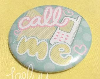 "Call Me Pastel Fairy Kei 2.25"" Pin Button"