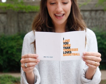 Tennessee Vols, Basketball Valentine, gift for boyfriend, Basketball Card, I Love You More Than Tennessee Loves Basketball Card